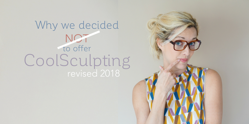 CoolSculpting - Why We Decided Not To Offer It